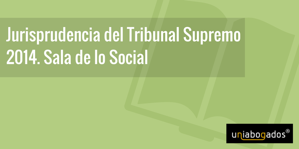 Laboral archives uniabogados for Sala 4 tribunal supremo