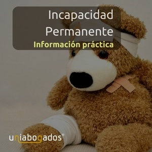 Incapacidad Permanente: Información práctica