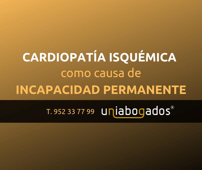 Cardiopatía isquémica como causa de incapacidad permanente