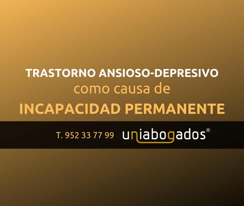 Trastorno ansioso depresivo como causa de incapacidad permanente
