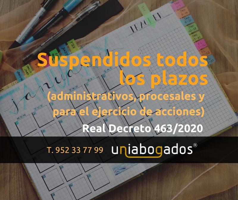 Suspendidos todos los plazos (administrativos, procesales y ejercicio de acciones)