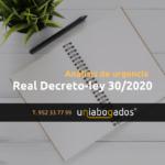 real-decreto-ley-30-2020-prorroga-ertes-analisis-urgencia